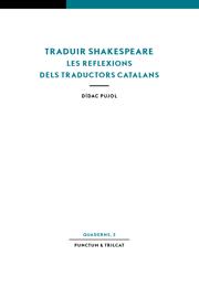 Traduir Shakespeare. Les reflexions dels traductors catalans