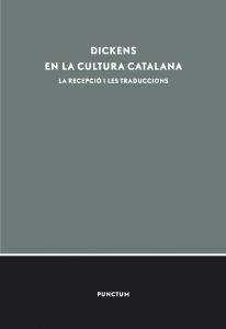 Dickens en la cultura catalana. La recepció i les traduccions