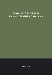 Traducció indirecta en la literatura catalana